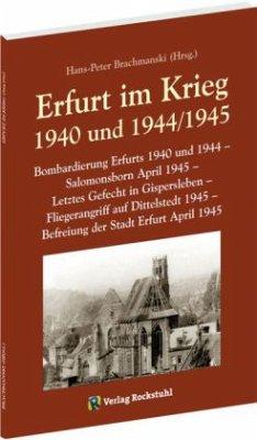 Erfurt im Krieg 1940 und 1944/1945