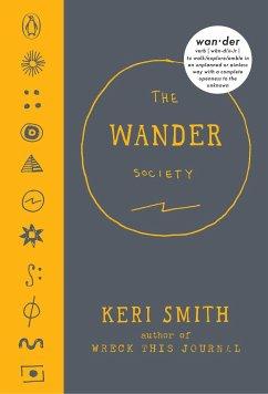 The Wander Society - Smith, Keri