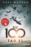 Tag 21 / Die 100 Bd.2