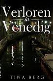 Verloren in Venedig (eBook, ePUB)