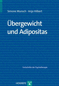 Übergewicht und Adipositas (eBook, PDF) - Hilbert, Anja; Munsch, Simone