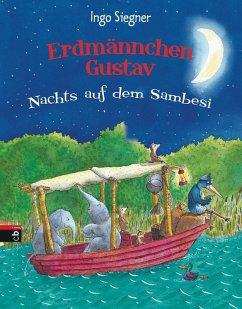 Nachts auf dem Sambesi / Erdmännchen Gustav Bd.3 (eBook, ePUB) - Siegner, Ingo