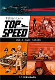 Duell ohne Regeln / Top Speed Bd.3 (eBook, ePUB)