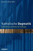 Katholische Dogmatik (eBook, ePUB)