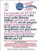 All-In-One - La raccolta di TUTTI i nostri manuali ad un prezzo convenientissimo!!! (eBook, ePUB)