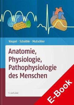 Anatomie, Physiologie, Pathophysiologie des Menschen (eBook, ePUB) - Vaupel, Peter; Schaible, Hans-Georg; Mutschler, Ernst