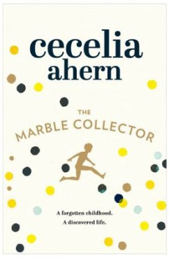 The Marble Collector - Ahern, Cecelia