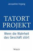 Tatort Projekt (eBook, ePUB)