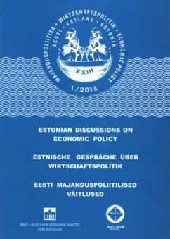 Estnische Gespräche über Wirtschaftspolitik; Es...