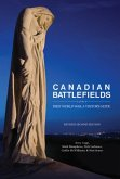 Canadian Battlefields of the First World War: A Visitor's Guide