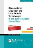 Diplomatische Missionen und konsularische Vertretungen in der Bundesrepublik Deutschland, Stand November 2015