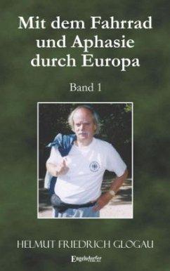 Mit dem Fahrrad und Aphasie durch Europa 1