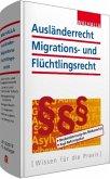 Ausländerrecht, Migrations- und Flüchtlingsrecht, Ausgabe 2015/2016
