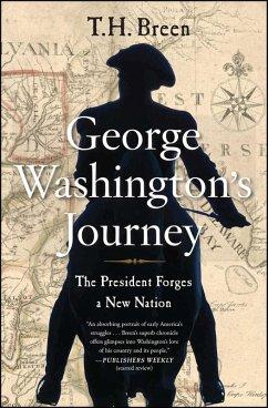 George Washington's Journey (eBook, ePUB) - Breen, T. H.