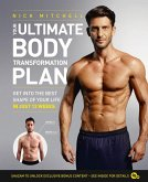 Your Ultimate Body Transformation Plan: Get into the best shape of your life - in just 12 weeks (eBook, ePUB)