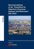 Recommendations of the Committee for Waterfront Structures Harbours and Waterways (eBook, PDF)