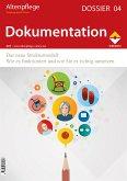 Altenpflege Dossier 04 - Dokumentation (eBook, PDF)