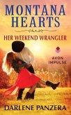 Montana Hearts: Her Weekend Wrangler (eBook, ePUB)