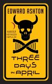 Three Days in April (eBook, ePUB)