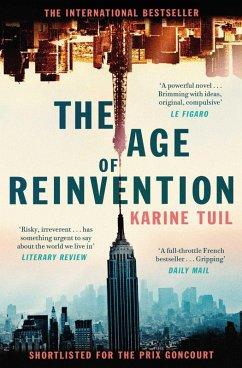 The Age of Reinvention (eBook, ePUB) - Tuil, Karine