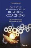 Das große Praxis-Handbuch Business Coaching (eBook, ePUB)