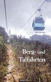 Berg- und Talfahrten (eBook, ePUB)