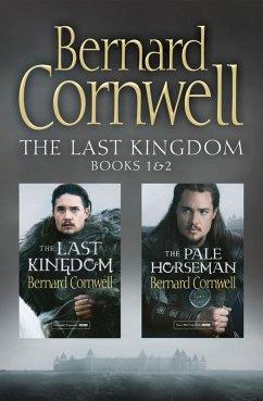 The Last Kingdom Series Books 1 and 2: The Last Kingdom, The Pale Horseman (The Last Kingdom Series) (eBook, ePUB) - Cornwell, Bernard