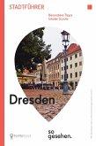 Dresden Stadtführer: Dresden so gesehen. (eBook, ePUB)