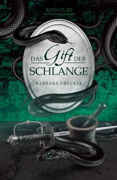 Das Gift der Schlange (eBook, ePUB) - Drucker, Barbara