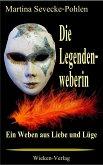 Die Legendenweberin (eBook, ePUB)