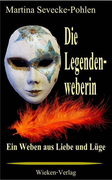 Die Legendenweberin (eBook, ePUB) - Sevecke-Pohlen, Martina
