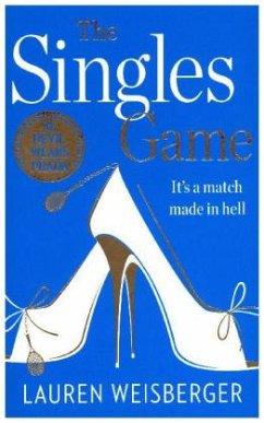 The Singles Game - Weisberger, Lauren