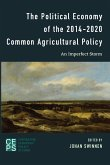 The Political Economy of the 2014-2020 Common Agricultural Policy