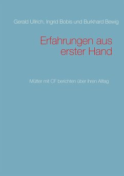 Erfahrungen aus erster Hand - Ullrich, Gerald; Bobis, Ingrid; Bewig, Burkhard