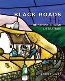 Black Roads: The Famine in Irish Literature