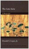 The Lotus Sūtra: A Biography