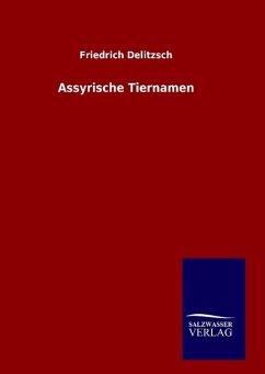 9783846082447 - Delitzsch, Friedrich: Assyrische Tiernamen - Libro