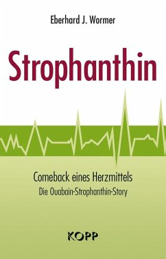 Strophanthin - Wormer, Eberhard J.