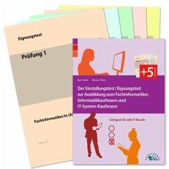 Der Eignungstest / Einstellungstest zur Ausbildung zum Fachinformatiker, Informatikkaufmann und IT-System-Kaufmann - Guth, Kurt; Mery, Marcus
