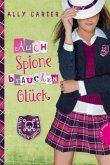 Auch Spione brauchen Glück / Gallagher Girls Bd.3 (Mängelexemplar)