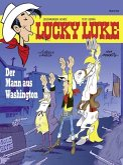 Der Mann aus Washington / Lucky Luke Bd.84 (eBook, ePUB)