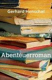 Abenteuerroman / Martin Schlosser Bd.4 (eBook, ePUB)