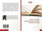 Analyse du cadre institutionnel et normatif des EIES au Tchad