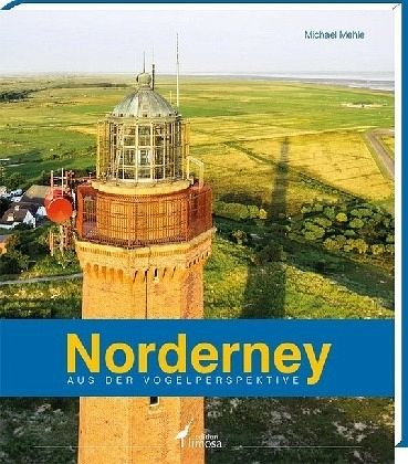 Norderney aus der Vogelperspektive von Michael Mehle - Buch - buecher ...