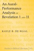 An Aural-Performance Analysis of Revelation 1 and 11