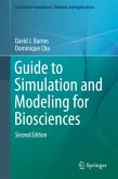 Guide to Simulation and Modeling for Biosciences