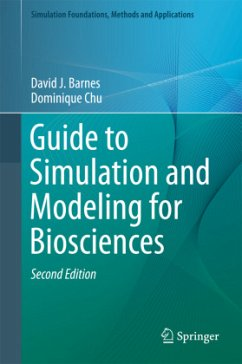 Guide to Simulation and Modeling for Biosciences - Barnes, David J.; Chu, Dominique
