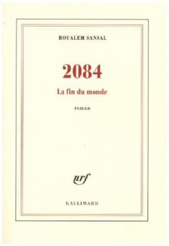 2084 - Sansal, Boualem