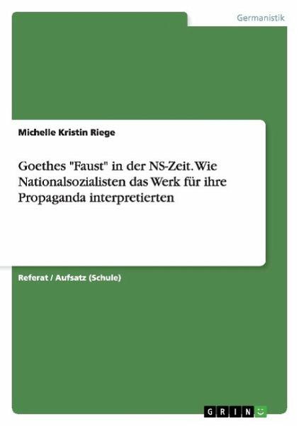 Goethes quot faust in der ns zeit wie nationalsozialisten