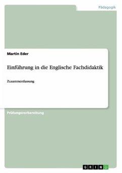 Einführung in die Englische Fachdidaktik - Eder, Martin